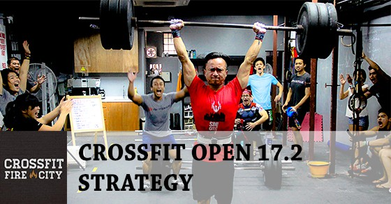 CrossFit Open 17.2 Strategy By CrossFit Fire City Samuel Lim