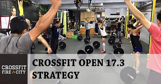 CrossFit Open 17.3 Strategy By Samuel Lim of CrossFit Fire City